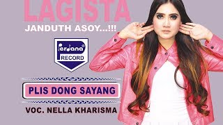 Download lagu Nella Kharisma Plis Dong Sayang Lagista MP3
