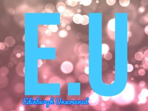 Edinburgh Unscreened Promo