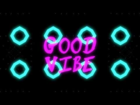 Strobe! - Good Vibe feat. Nyla (Official Lyric Video)