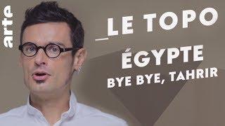 Bye Bye, Tahrir ! – Tous les internets – ARTE