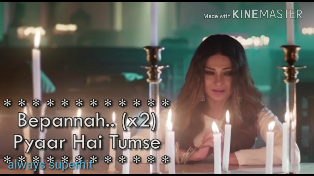 Download song Bepanah Song Whatsapp Video ( kB) - Sony Mp3 music video search engine