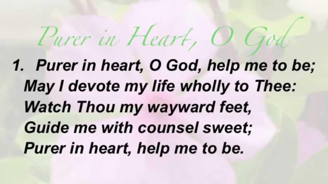 Purer in Heart, O God (Baptist Hymnal #492) - YouTube