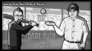 The Best of The Cinema Snob: THE BABE RUTH STORY