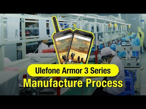 Ulefone Armor 3/3T Manufacture Exploration