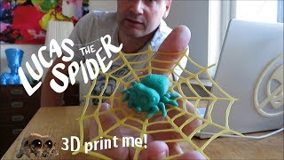 3D print your own 🕷 Lucas the Spider 🕷