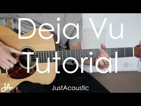 How To Play: Deja Vu - Post Malone ft. Justin Bieber (Guitar Tutorial Lesson)