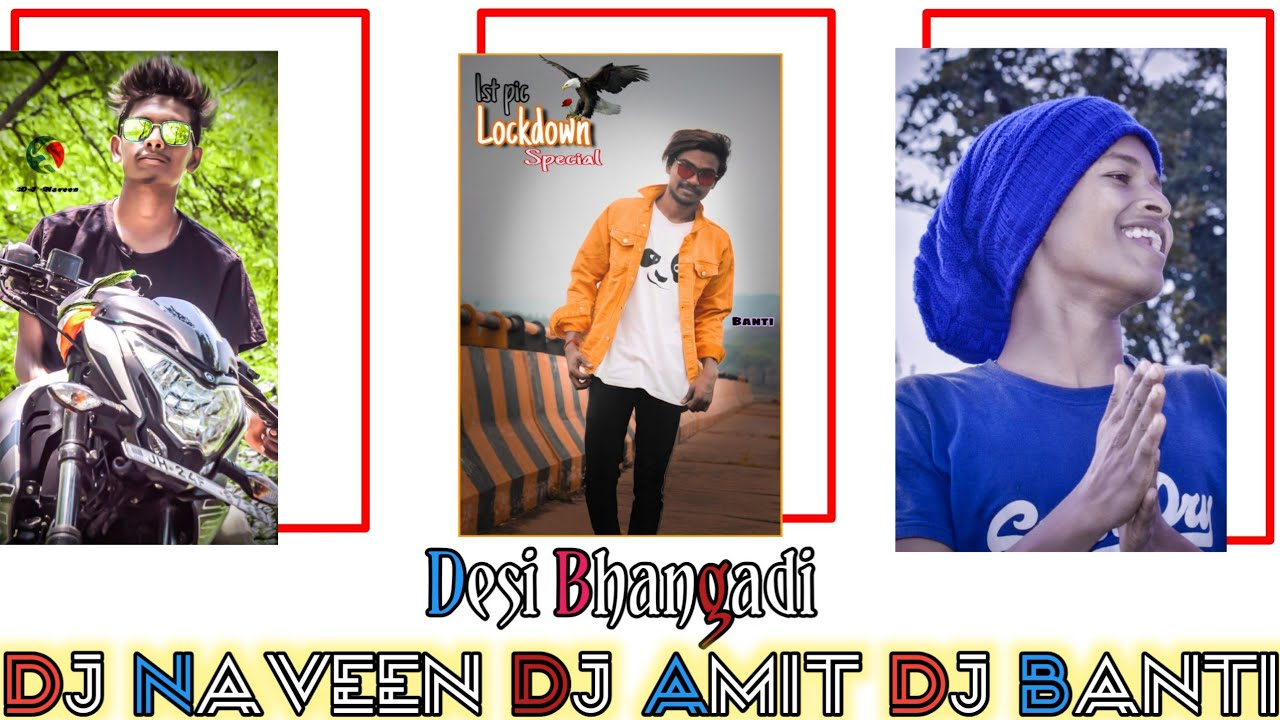 New Nagpuri DJ Remix Song 2020 | Desi Bhangdi | Hip Hop Re-Mix | DJNAVEEN DJ AMIT DJ BANTI DJ SUKESH