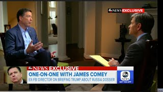 Comey describes his 1st meeting with Trump, the Dossier, Russian Hookers peeing; Trump Blasts Comey