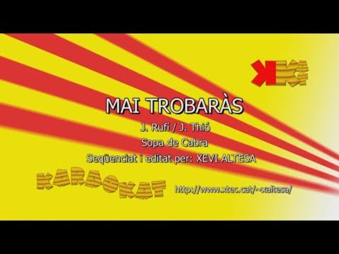 Mai trobaràs - SOPA DE CABRA - Karaoke en català - KARAOKAT