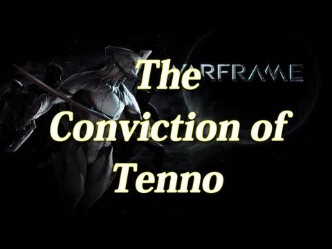The Conviction of Tenno [Warframe Song] by Collective