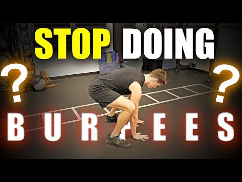 Why Burpees Are NOT Good!