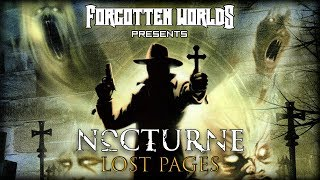 NOCTURNE (Следствие ведут вампиры) / LOST PAGES