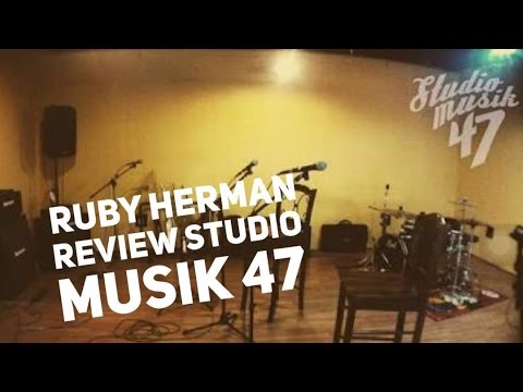 Review Studio Musik 47 mantap