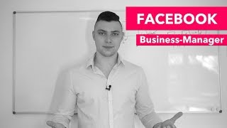 Facebook Business Manager EINFACH erklärt!