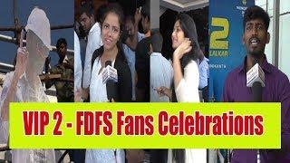 Velaiilla Pattadhari 2VIP 2- FDFS Fans Celebrations    VJ Dinesh,Dhanush, Kajol, Amala Paul,CE