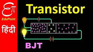 🔴 TRANSISTOR - Part 1 | Construction and Working | Bipolar Junction Transistor (BJT) | in HINDI