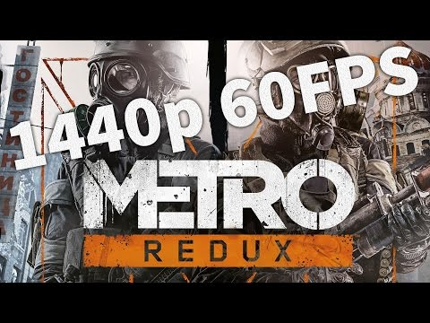 Metro 2033 Redux - Gameplay 1440p60 - FR HD