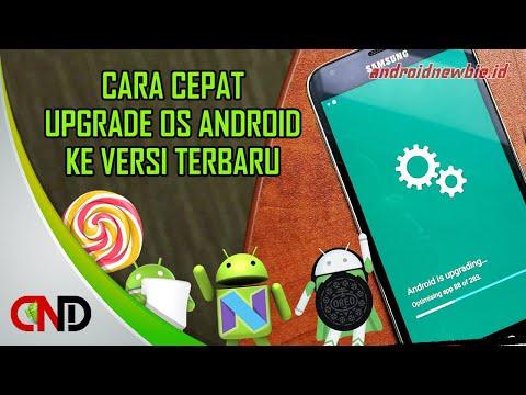 Cara Mengupgrade Versi Android Langsung Dari Hp