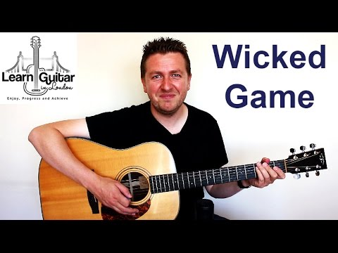 Wicked Game - Guitar Tutorial - Chris Issak - Barre Chord + Easy Version - Drue James