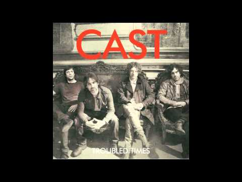 Cast - Time Bomb (Troubled Times LP)  [Official Audio]
