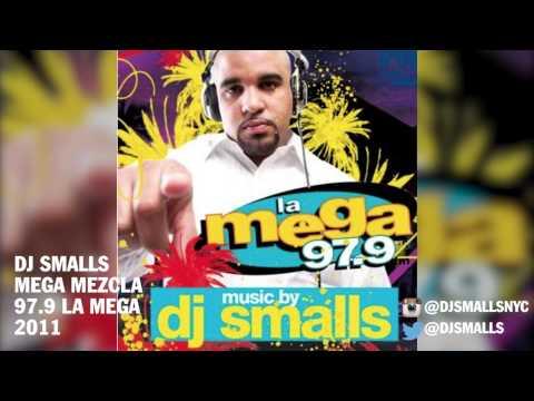 DJ Smalls – Mega Mezcla De La Cinco 97.9 La Mega 2011