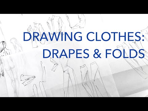 Drawing Clothes 2: Drapes & Folds