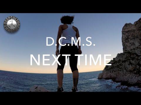 D.C.M.S. - Next Time (Original Mix)