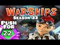 Boom Beach Warships Season 23 - Max RLS and 2 more BCS [Rank 22 PUSH]