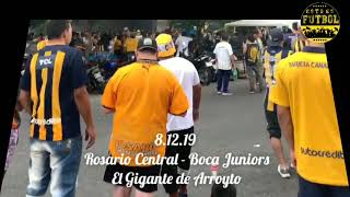 8.12.19 Rosario Central - Boca Juniors: El Gigante de Arroyto