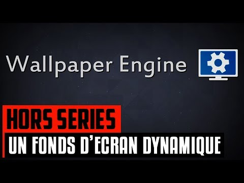 Super Un fonds d'écran dynamique avec Wallpaper Engine - YouTube AK24