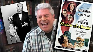 STEVE HAYES: Tired Old Queen at the Movies - SHADOW OF A DOUBT