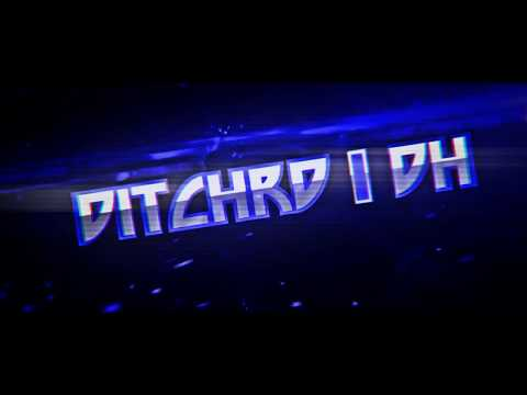 [Intro Chill] DITCHRD I DH By -ItxDmaxChannel-