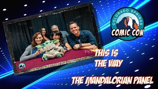 This is the way The Mandalorian Panel From Colorado Springs Comic Con