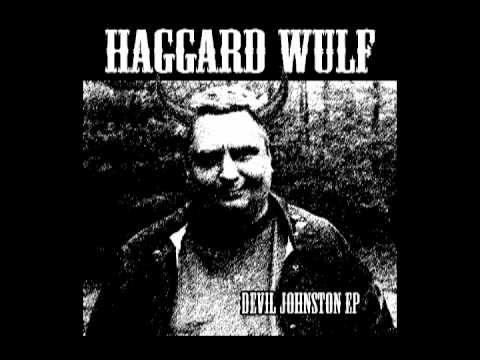 Haggard Wulf - Wicked World (Daniel Johnston Cover)