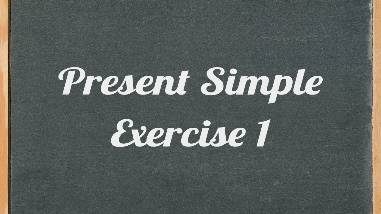 small resolution of Present Simple exercise - English grammar exercise - YouTube