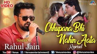 Chhupana Bhi Nahin Aata - Reprised | Rahul Jain | Baazigar | Best Bollywood Romantic Songs