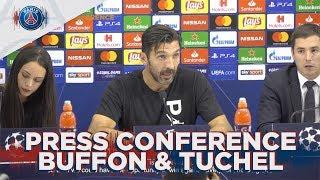 PRESS CONFERENCE : GIGI BUFFON & THOMAS TUCHEL