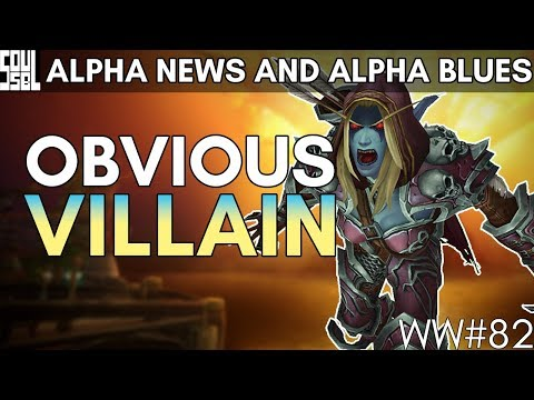 Speculating Sylvanas' Agenda and More Battle for Azeroth Alpha Updates! World of Warcraft Weekly 82
