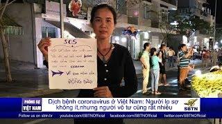 PHÓNG SỰ VIỆT NAM: Dịch bệnh Coronavirus ở Việt Nam - Người lo không ít, người vô tư cũng rất nhiều