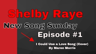 Maren Morris Cover by Shelby Raye