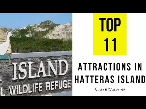 Top 11. Best Tourist Attractions in Hatteras Island, North Carolina