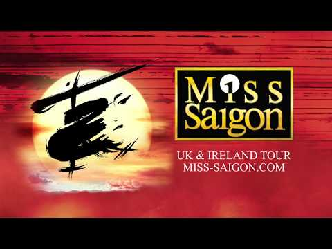 Miss Saigon UK & Ireland Tour Trailer 2018