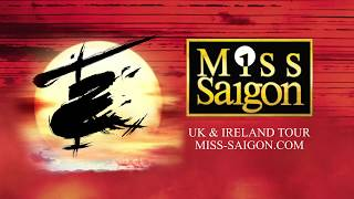 Miss Saigon UK & Ireland Tour Trailer 2018