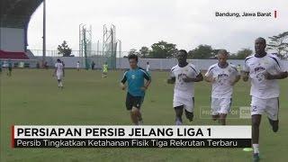 Persiapan Persib Jelang Liga 1 2017