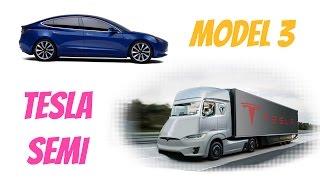 Tesla Semi, Model 3 and Easter!