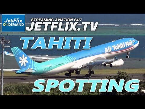 TAHITI AIRPORT SPOTTING AT FAA'A WITH HENRY TENBY