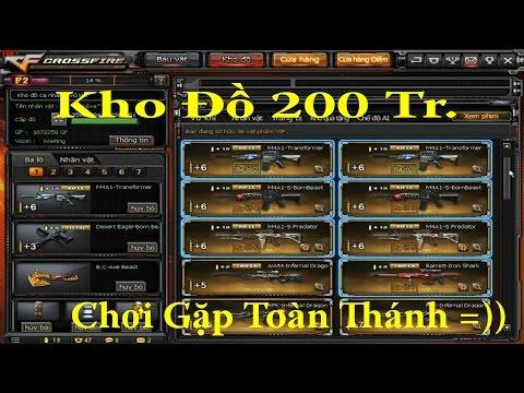 [CFVN] Show Kho Đồ 200 Triệu và chơi cùng Hack CF thật là dzuii =))
