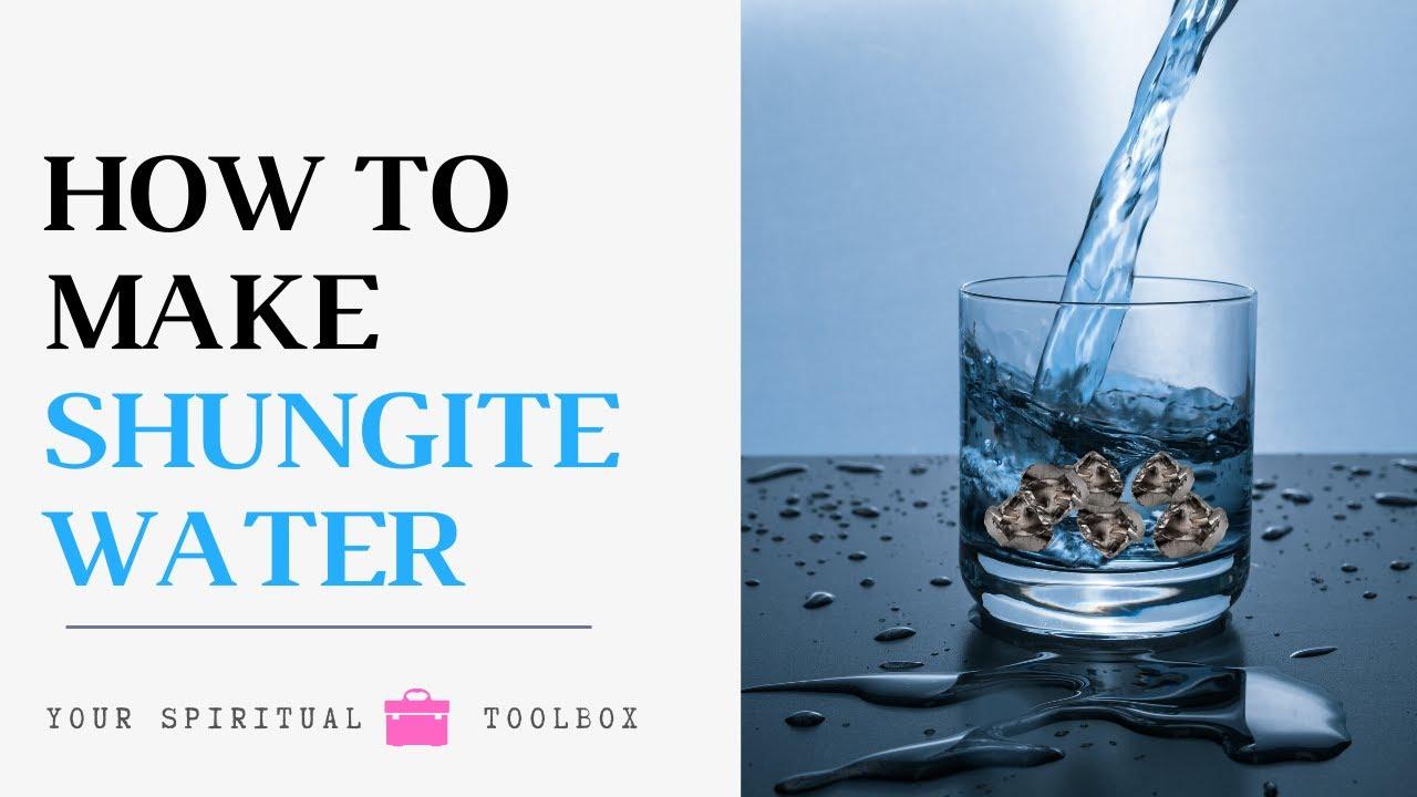 How To Make Shungite Water