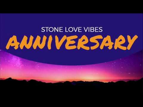 Stone Love Anniversary 2018 Mix