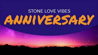 Stone Love Anniversary 2018 Mix